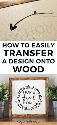 How to easily transfer a design onto wood