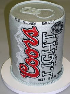 Coors Light cake- I know a few people I could make that for
