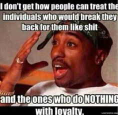 Messed Up World quotes celebrities celebrity famous loyalty legend rapper tupac life quote life quotes