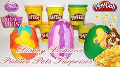Play Doh Surprise Eggs Disney Princess Palace Pets
