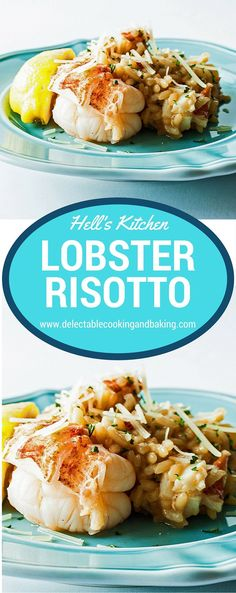 We tend to binge watch Gordon Ramsey shows and since Hell's Kitchen frequently features Lobster Risotto, we have always loved the look (and tantalizing taste!) of Gordon Ramsey Hell's Kitchen Lobster Risotto Recipe. DelectableCookingandBaking.com | #lobs