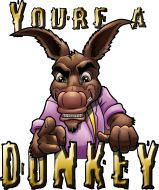 You're A Donkey - Our friend Rusty West started a Poker T shirt company check it out
