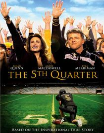 The 5th Quarter ---> great movie!!