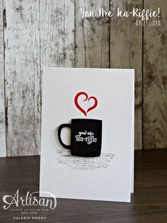 Stampin' Up! - A Nice Cuppa - Stamping With Val - Valerie Moody; Independent Stampin' Up! Art Nouveau, Coffee Cards, Cool Cards, Greeting Cards Handmade, Homemade Cards, Stampin Up Cards, Making Ideas, Cardmaking, Paper Crafts