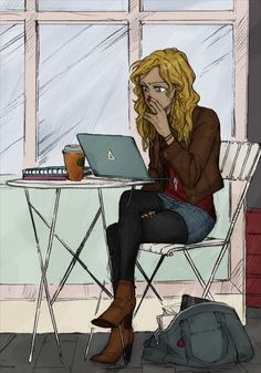 Annabeth Chase<< she can't be on a laptop tho cuz it will attract monsters<<she can its that laptop daedalus gave her