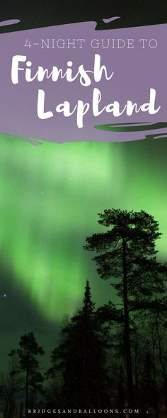 A 4-night guide to visiting the winter wonderland that is Finnish Lapland, the perfect place to witness the magic of the northern lights. Where to stay for budget or luxury (both resorts make use of aurora alarms!) + other things to do in the area including petting reindeer, snowmobiling and more. Bucket list travel in Finland.   Bridges and Balloons#Finland