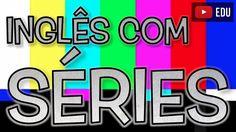 Como aprender inglês com as séries de TV | Tecla SAP