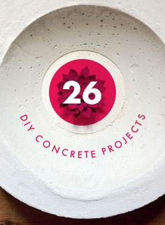 26 DIY Concrete Projects — a few CHENG DIY projects in these tutorials. All of them would look great with some CHENG Pro-Formula concrete color pigments added