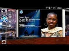 Today's Guest: Former Congresswoman Cynthia McKinney Websites: Congresswoman McKinney http://allthingscynthiamckinney.com Most of artwork that are included w...