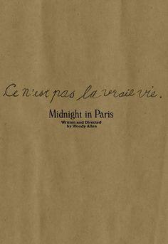 Ce n'est pas la vrai vie  Midnight in Paris#film #quote #French