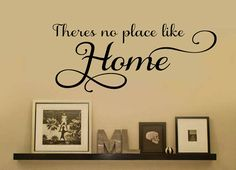 There's No Place Like Home Family Vinyl Wall Decal  by wallstory