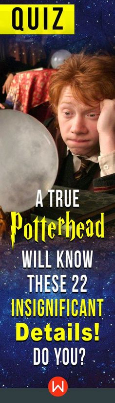 What would I get if I added powdered root of asphodel to an infusion of wormwood? HP trivia quiz. You can't call yourself a Potter head if you don't have the answers to this Harry Potter quiz. Do you? Harry Potter Trivia challenge. Are you ready?