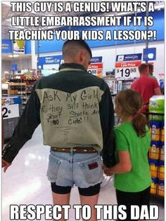 Hahaha Thank god my kids don't want to dress trashy! I'll take my tom boys over that any day!