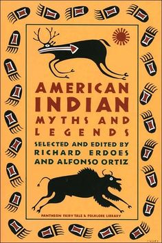 American Indian Myths and Legends, selected and edited by Richard Erdoes & Alfonso Ortiz —160 tales offer a rich and lively panorama of the Native American mythic heritage. From all across the continent come tales of creation and love, of heroes and war, of animals, tricksters, and the end of the world.