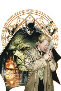 Bats, Costantine and The Swamp Thing