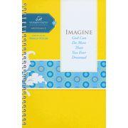 Women of Faith: Imagine... 1st WOF study I've done.  Nice and light on the homework.