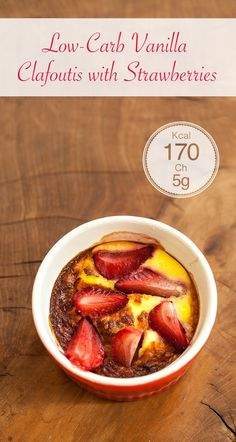 Low-Carb Vanilla Clafoutis with Strawberries   https://www.lowcarblab.com/vanilla-clafoutis-with-strawberries/  #healthy #health #lowcarb #clafoutis #dessert #recipe #fitness