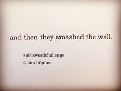 today's six-word-story for the #pfsixwordchallenge by @pageflutter reminds of an important event in german history - 23/30 history  #sixwordstory #sixwordstories #writing #writer #schreiben #schriftstellerin #sixwordchallenge #history #microstories #poetry #poesie