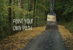 """Paint Your Own Path""  Alexa N.; 6th Grade  Pine View School Osprey, Florida"