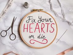 Fix Your Hearts Or Die embroidery