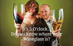 Yes.......yes I do!!! But it's gonna be five o'clock somewhere in the world all the time isn't it? Lol