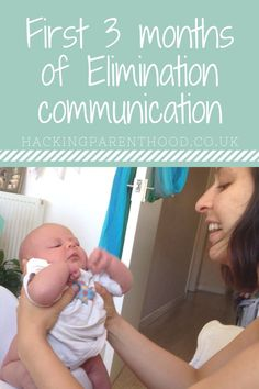First 3 months of elimination communication - Hacking Parenthood Baby Kids, Baby Baby, Gentle Parenting, Potty Training, 3 In One, Cloth Diapers, Baby Fever, 3 Months, Communication