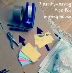 Next time - 7 tips for moving house  - Decorator's Notebook blog Repined by www.movinghelpcenter.com Get Movers and 15% off your Budget Rental Truck !