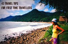 Travelling for the first time can be daunting. See for yourself these 43 tips for first time travellers to help your travels be the best