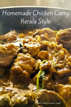 Homemade Chicken Curry - Kerala Style Naadan Chicken Curry (Kerala) - Grandma's traditional chicken curry recipe, cooked under mom's supervision, and The Take It Easy Chef's execution. All ingredients were organic, and most of them sourced locally.
