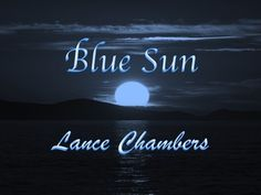 """Blue Sun"" by Lance Chambers.  Stream or download free.  Hope you enjoy.  #Hiphop #Rap #Music #Free"