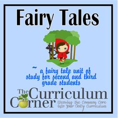 Fairy Tale Unit of Study - great for second and third grades. Includes lots of graphic organizers and other ideas for teaching story elements through fairy tales. All FREE! From www.thecurriculumcorner.com