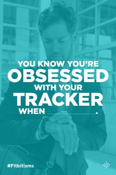 Fill in the blank by telling us why you love your tracker. #Fitbitisms