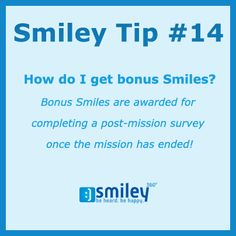 Tip! We send you an email once the survey is ready :) #SmileyTip #Smiley360