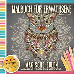 Malbuch für Erwachsene: Magische Eulen Ausmalbuch zum Träumen und Entspannen: Amazon.de: Kleestern Malbücher, Malbücher für Erwachsene: Bücher