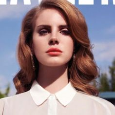 Born to Die:  I will love you till the end of time.