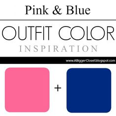 Year round pink and blue outfit color inspiration (all shades).