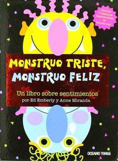 monstruo-triste-monstruo-feliz-educadiver Hidden Pictures, Preschool Education, Emotion, My Princess, Childrens Books, Sad, Feelings, Monsters, English