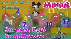 Minnie Mouse Surprise Eggs, Snap Dresses Find.  Count with Minnie, Look ...