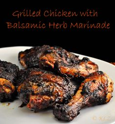 Grilled Chicken With Balsamic Herb Marinade