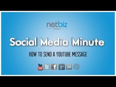 How To Send a YouTube Message | NetBiz Social Media Minute - Ep. 60