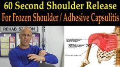 60 Second Shoulder Release for Frozen Shoulder / Adhesive Capsulitis - Dr Mandell Frozen Shoulder Pain, Frozen Shoulder Exercises, Frozen Shoulder Treatment, Shoulder Stretches, Shoulder Workout, Shoulder Training, Shoulder Massage, Neck And Back Pain, Physical Therapy