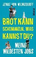 """Nominiert für den LovelyBooks Leserpreis in der Kategorie """"Titel"""": Brot kann schimmeln, was kannst du? von Jenke von Wilmsdorff"""