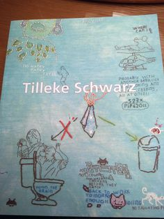 Tilleke Schwarz's self published book of her contemporary embroidery