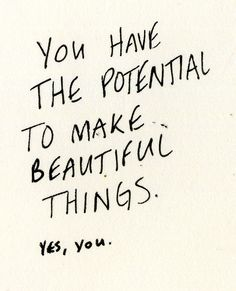 you have potential #millymusings #millyny
