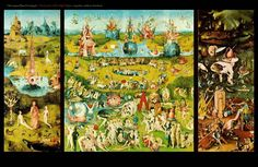 Bosch's Garden of Earthly Delights.
