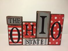 Ohio State Sign Word Blocks - Wooden Block Set by GuidingPrintables on Etsy… Ohio State Buckeyes, Ohio State Football, American Football, College Football, Oklahoma Sooners, Ohio State Decor, Ohio State Crafts, Alabama Crafts, Buckeye Crafts