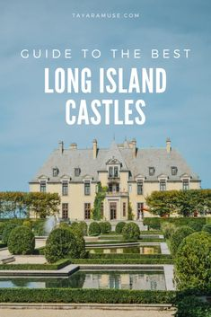 Tour Long Island's Castles | TayaraMuse North America Destinations, Top Travel Destinations, Canada Travel, Travel Usa, Solo Travel, Old Westbury Gardens, New York Travel Guide, Great Buildings And Structures, United States Travel