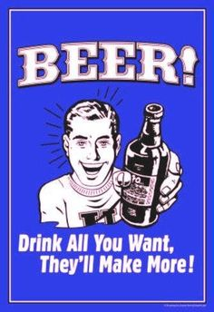 BEER drink all you want