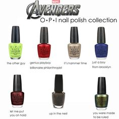 fan made Avengers OPI nail polish collection evelyn and I made a OPI Avengers collection last night. from left to right, top to bottom thecharactersare: the hulk, iron man, thor, captain america, black widow, hawkeye, loki. and the real colors (in case you want to buy them to have some makeshift avengers nail polish): gargantuan green grape, an affair in red square, i only drink champagne, dating a royal,sanguine, get in the espresso lane, just spotted the green lizard