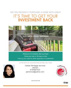 Did you recently purchase a home with Cash?#Adjustable Rate Mortgage#Always at your service !! Jasmen Vartanian President/Broker # Tel. (818)952-2701 # fax(818)286-9502 Calstar Mortgage Inc # 1033 Foothill Blvd. La Cañada, Ca. 91011 #Your purchase specialist!!! Excellent Service since 1987